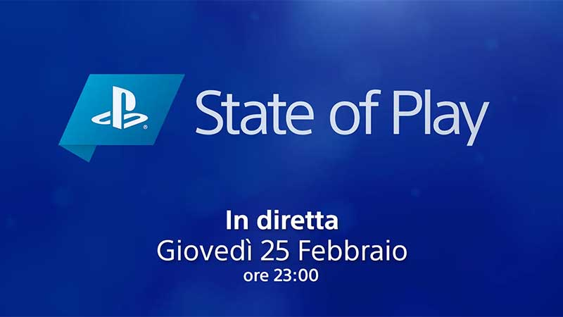 State of Play Streaming 25 Febbraio